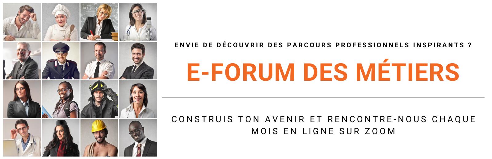 [ÉVÉNEMENT] Chaque mois, participez à notre E-Forum des métiers